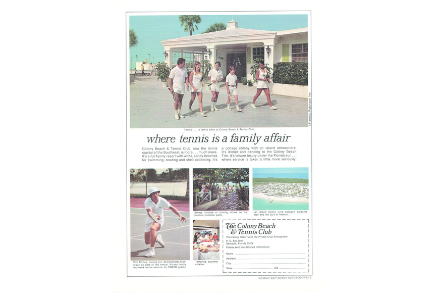 "Dr. Murray ""Murf"" Klauber got his whole family into the act when publishing the Colony Beach & Tennis Resort's first print ad, in a 1972 issue of Tennis."