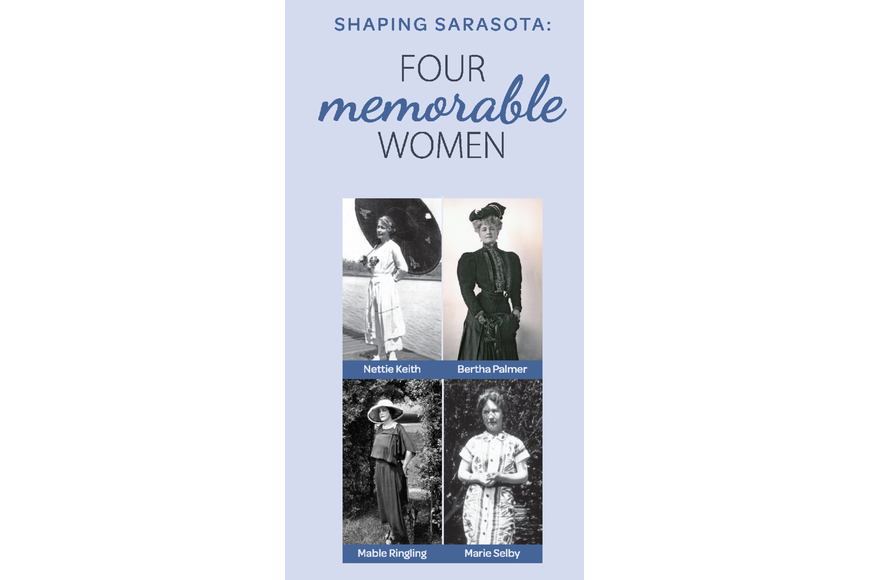 Marie Selby Gardens February 2020 Calendar County to honor four historical Sarasota women in new exhibit