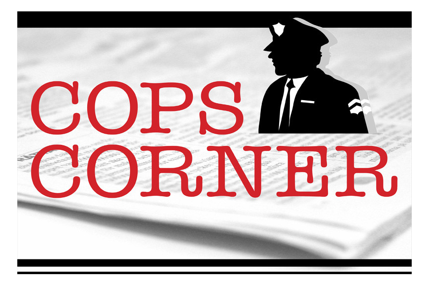 Read this week's edition of Cops Corner