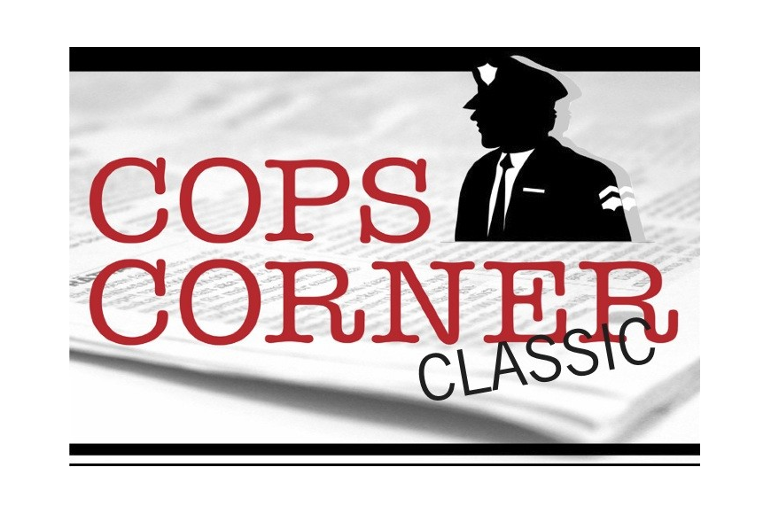 Read one of our favorite Cops Corner entries from the archives.