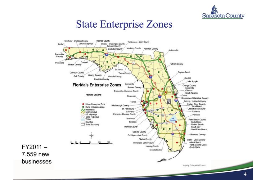 Sarasota County is putting together a new enterprise zone to go along with several others around the state.